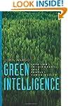 Green Intelligence: Creating Environm...
