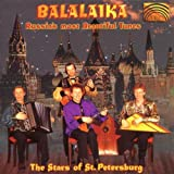 Stars of St. Petersburg Balalaika: Russia's Most Beautiful Songs