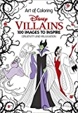 img - for Art of Coloring: Disney Villains: 100 Images to Inspire Creativity and Relaxation book / textbook / text book