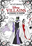 Art of Coloring: Disney Villains: 100...