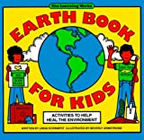 Earth Book for Kids: Activities to Help Heal the Environment