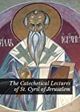 img - for The Catechetical Lectures of St. Cyril of Jerusalem book / textbook / text book