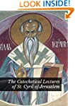 The Catechetical Lectures of St. Cyri...