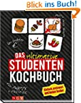 Das ultimative Studenten-Kochbuch: Ei...