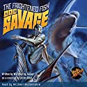 Doc Savage #6: The Frightened Fish Audiobook by Will Murray Narrated by Michael McConnohie