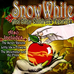 Snow White and Other Children's Favorites Audiobook