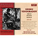 Georgi Vinogradov: Arias, Duets, Songs