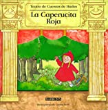 LA Caperucita Roja (Fairy Tale Theater Books) (Spanish Edition) (0764151460) by Peris, Carme