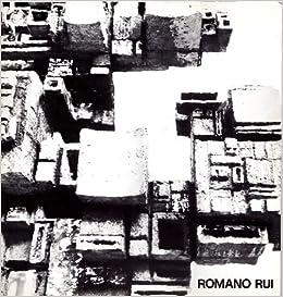 Romano Rui: RUI Romano (Sarone di Caneva 1915): Amazon.com: Books