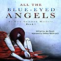 All the Blue-Eyed Angels Audiobook by Ms. Jen Blood Narrated by Melissa Redmond