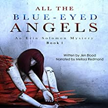 All the Blue-Eyed Angels (       UNABRIDGED) by Ms. Jen Blood Narrated by Melissa Redmond