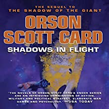 Shadows in Flight | Livre audio Auteur(s) : Orson Scott Card Narrateur(s) : Orson Scott Card, Stefan Rudnicki, Emily Janice Card, Scott Brick, Kirby Heyborne