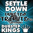 Settle Down (Dubstep Tribute to No Doubt) - Single