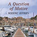A Question of Motive Audiobook by Roderic Jeffries Narrated by Gordon Griffin