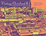 img - for Vintage Cleveland II: More Photographs of Yesteryear book / textbook / text book