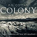 The Colony Audiobook by F.G. Cottam Narrated by David Rintoul