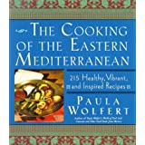 The Cooking of the Eastern Mediterraneanby Paula Wolfert