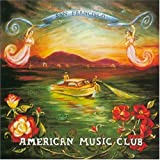 San Francisco ~ American Music Club