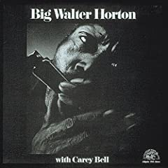 Big Walter Horton w/ Carey Bell