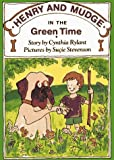 HENRY AND MUDGE IN THE GREEN TIME (0027780031) by Rylant, Cynthia