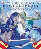 img - for The DC Comics Encyclopedia, Updated and Expanded Edition book / textbook / text book