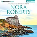 A Man for Amanda: A Selection From The Calhoun Women: Amanda & Lilah (       UNABRIDGED) by Nora Roberts Narrated by Kate Rudd