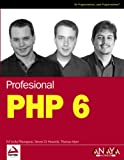 img - for PHP 6 / Professional PHP6 (Wrox) (Spanish Edition) book / textbook / text book