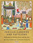 Persian Gardens and Pavilions: Reflec...