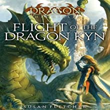 Flight of the Dragon Kyn (       UNABRIDGED) by Susan Fletcher Narrated by Angele Masters