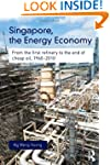 Singapore, the Energy Economy: From T...