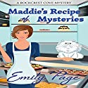 Maddie's Recipe of Mysteries: A Rockcrest Cove Cozy Mystery, Book 1 Audiobook by Emily Page Narrated by Cindy Piller