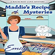 Maddie's Recipe of Mysteries: A Rockcrest Cove Cozy Mystery, Book 1 (       UNABRIDGED) by Emily Page Narrated by Cindy Piller