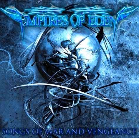 Empires of Eden - Songs of War and Vengeance-2009-MCA int Download