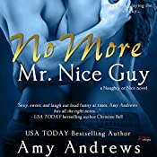 No More Mr. Nice Guy: Naughty or Nice, Book 1 | Amy Andrews