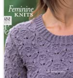 Feminine Knits: 22 Timeless Designs