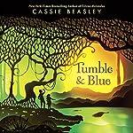 Tumble & Blue   Cassie Beasley
