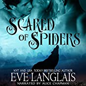 Scared of Spiders | [Eve Langlais]