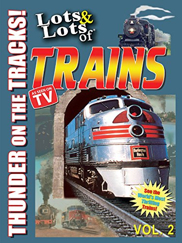 Lots & Lots of Trains - Thunder on the Tracks (Most Popular Movies On Amazon compare prices)