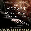 The Mozart Conspiracy: A Thriller Audiobook by Scott Mariani Narrated by Steven Crossley