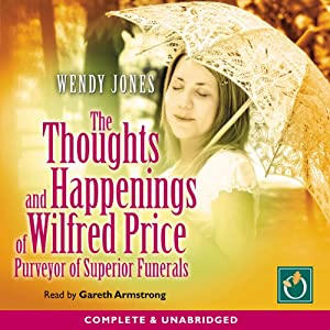 The Thoughts and Happenings of Wilfred Price Audiobook
