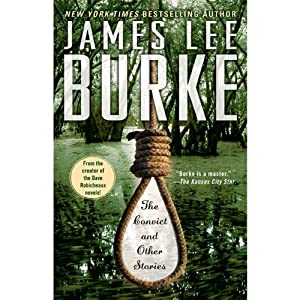 The Convict and Other Stories | [James Lee Burke]