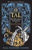 img - for Tal, His Marvelous Adventures with Noom-Zor-Noom book / textbook / text book