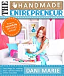 The Handmade Entrepreneur-How to Sell...