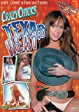 Crazy Chicks: Texas Heat