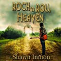 Rock 'n Roll Heaven (       UNABRIDGED) by Shawn Inmon Narrated by Corey M. Snow