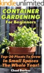 Container Gardening For Beginners: To...