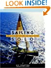 Sailing Solo : The Legendary Sailors and the Great Races