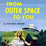 img - for From Outer Space to You book / textbook / text book