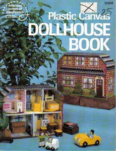 Dollhouse Book - Plastic Canvas Pattern Book - #3008