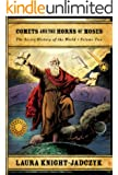 Comets and the Horns of Moses (The Secret History of the World Book 2)